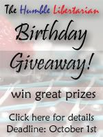 The Humble Libertarian Birthday Giveaway Contest